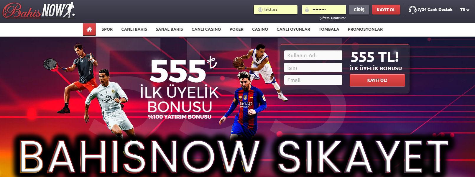Bahisnow Şikayet
